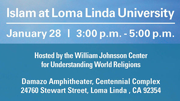 Digital flyer for Islam at Loma Linda University