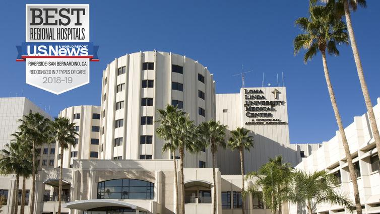 LLUMC ranked No. 1 hospital in the Riverside and San Bernardino metro area