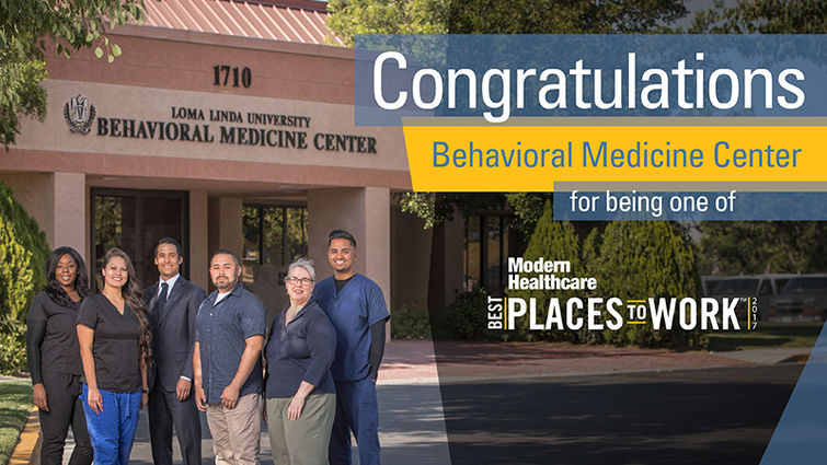 Loma Linda University Behavioral Medicine Center (BMC) digital flyer for top workplaces in the healthcare industry by Modern Healthcare magazine.