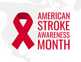Red ribbon over the US with text that reads American Stroke Awareness Month